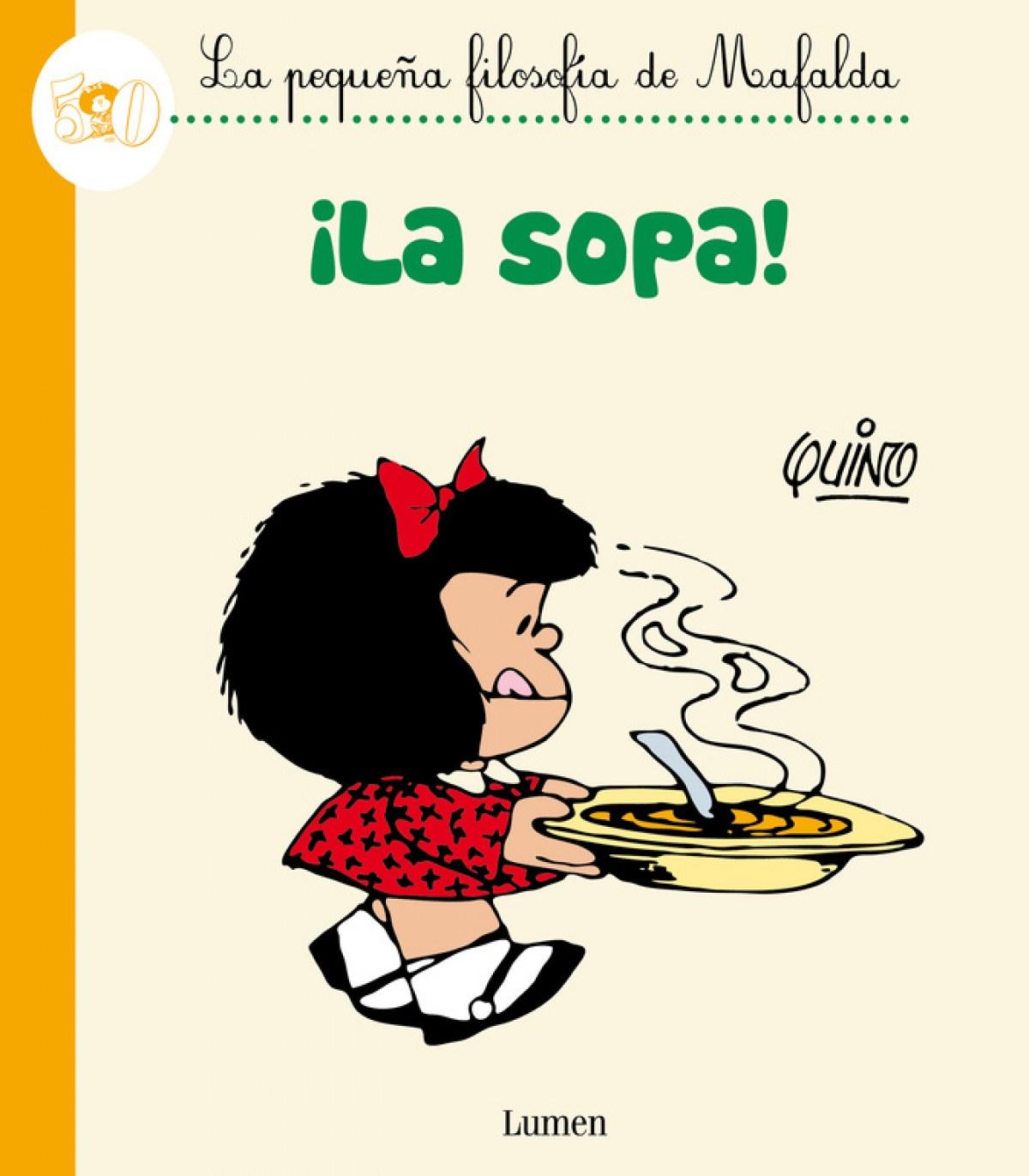 ¡La sopa!