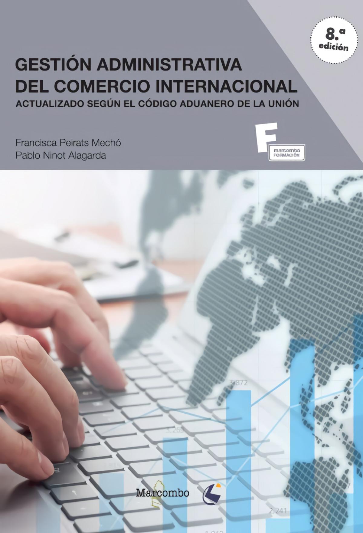 *Gestión administrativa del comercio internacional