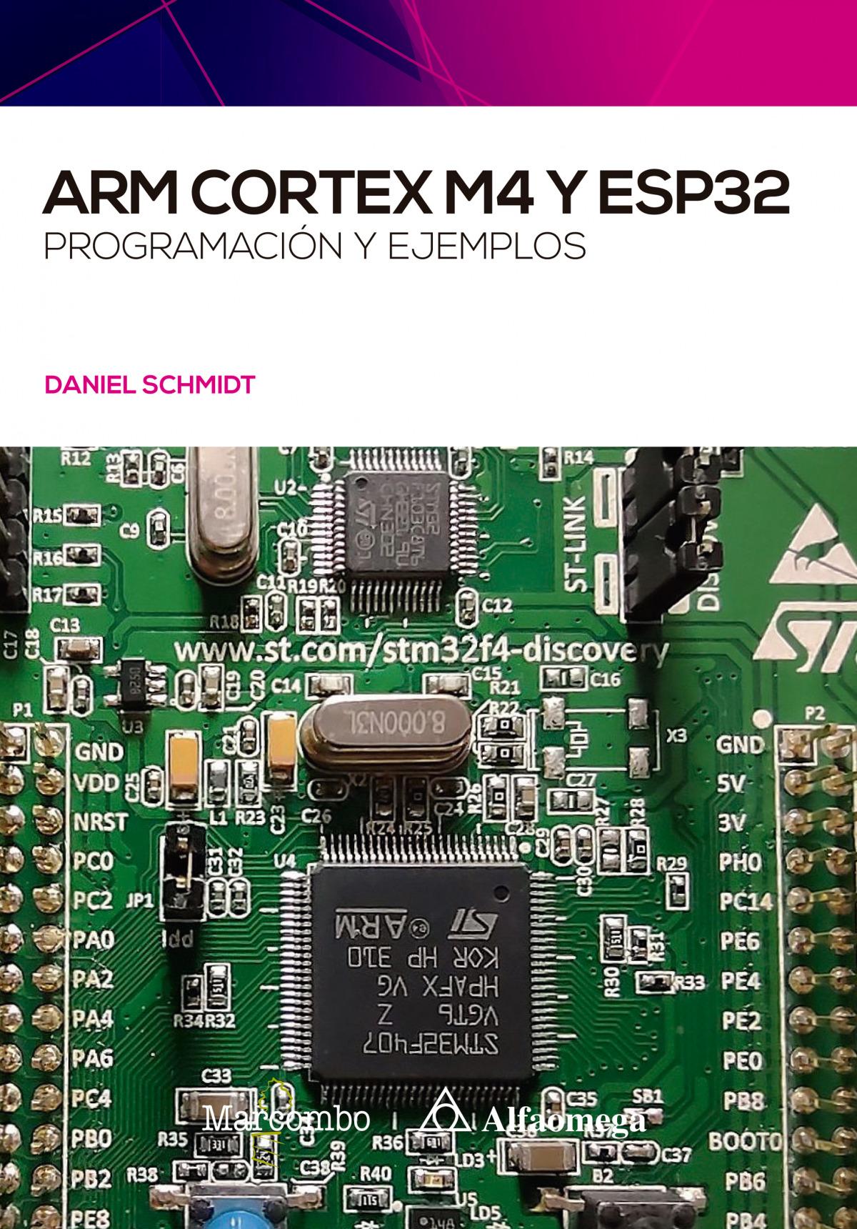 ARM Cortex M4 y ESP32. Programación y ejemplos