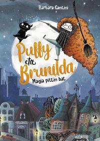 Puffy eta brunilda - magia pittin bat