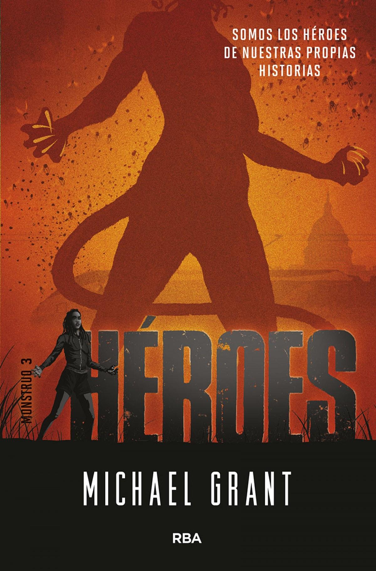 Mónstruo 3. Héroes
