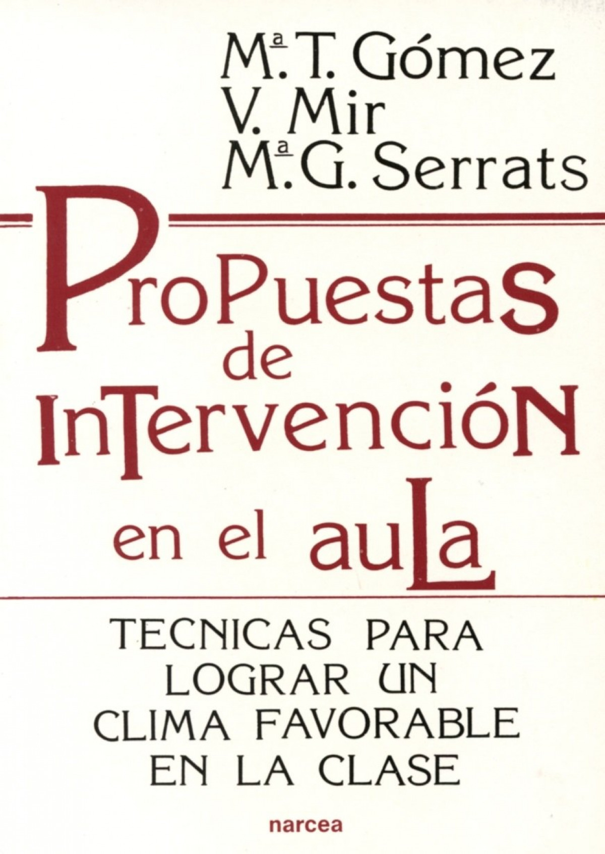PROPUESTAS INTERVENCION AULA