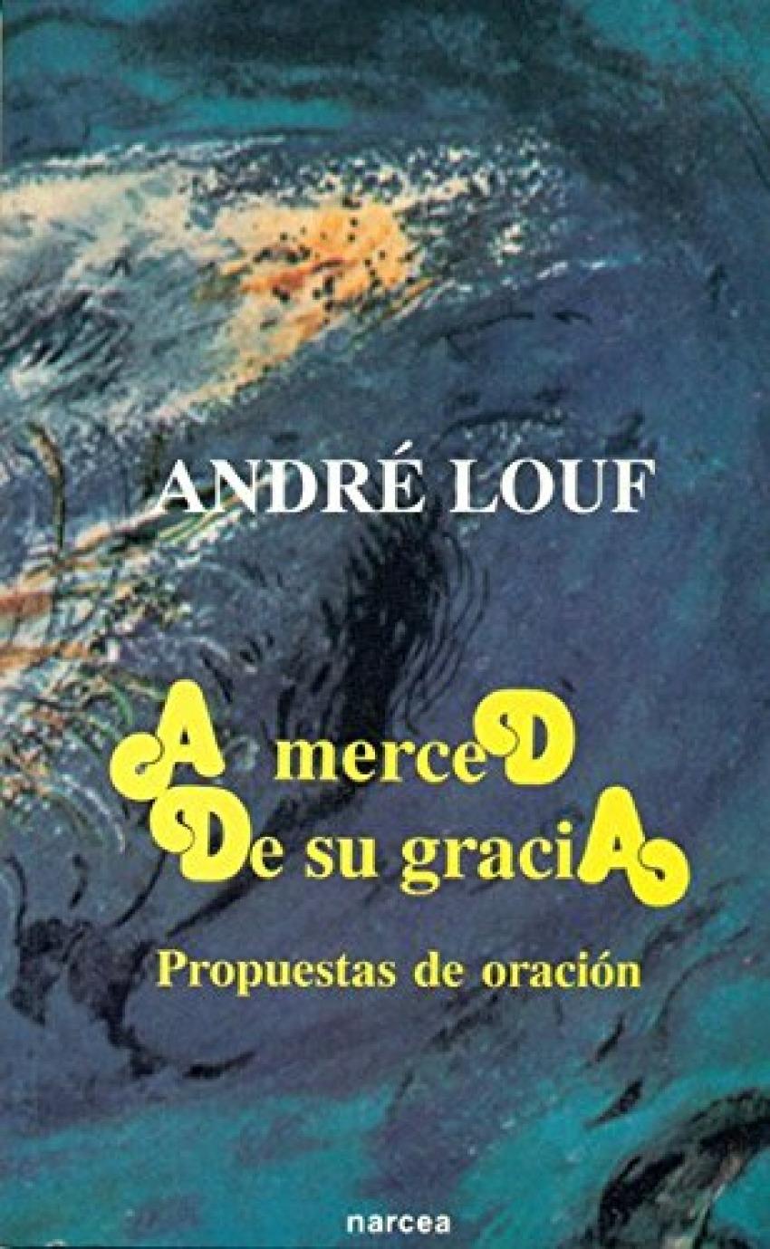 A MERCED DE SU GRACIA