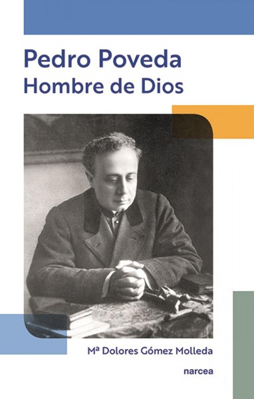 PEDRO POVEDA.HOMBRE DE DIOS