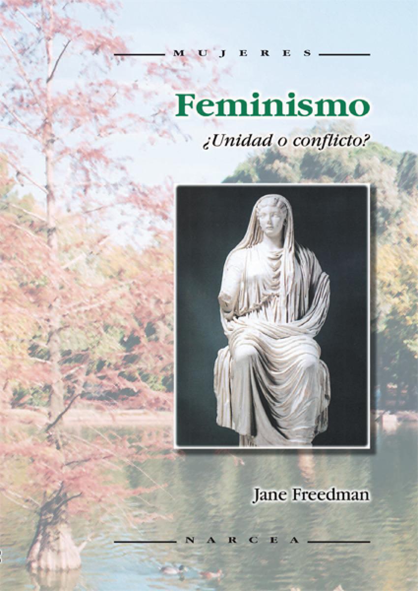 FEMINISMO. UNIDAD O CONFLICTO.