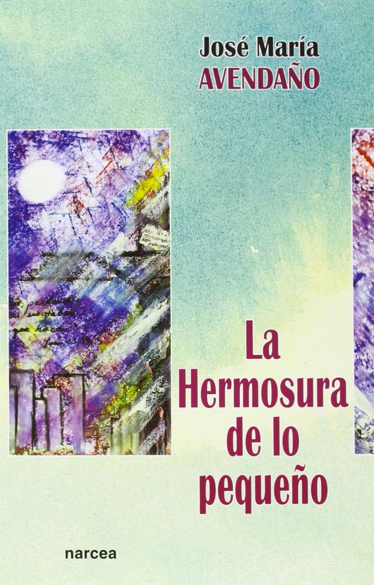 HERMOSURA DE LO PEQUEÑO