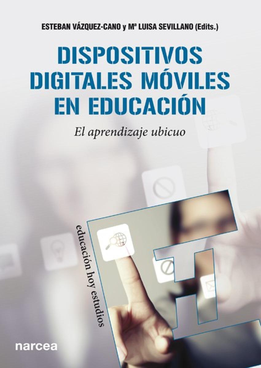 Dispositivos digitales móviles en educación 9788427721005