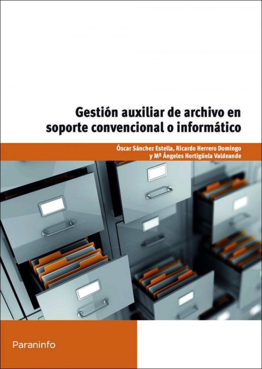 Gestion auxiliar archivo soporte convencional o informatico 9788428327725