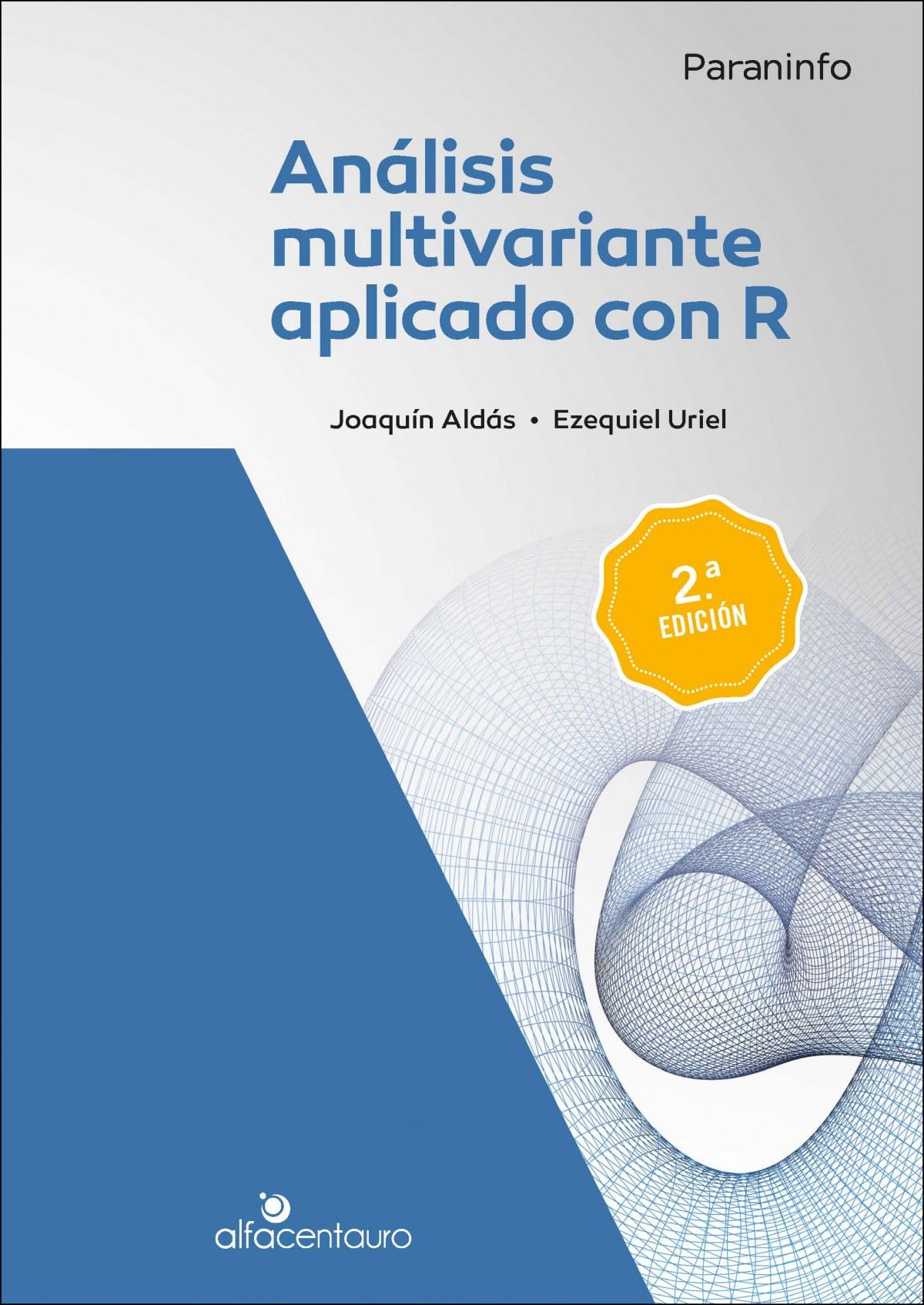 ANALISIS MULTIVARIANTE APLICADO CON R.(UNIVERSIDAD)