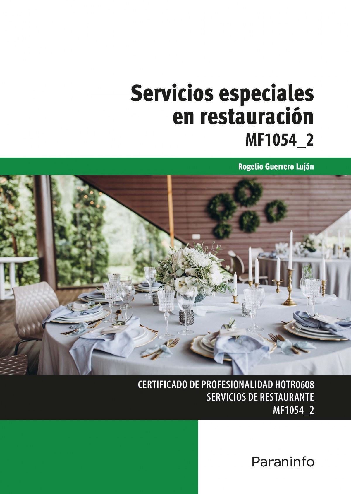 SERVICIOS ESPECIALES EN RESTAURACIÓN (MF1054-2)