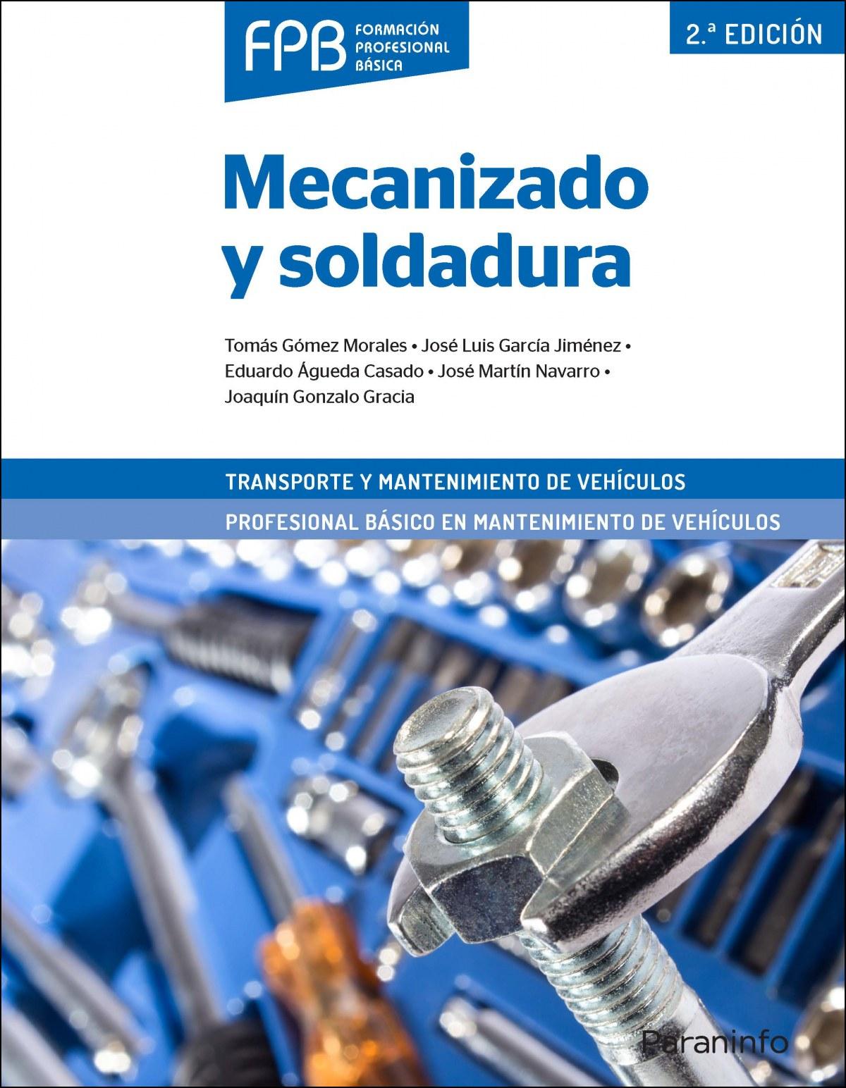Mecanizado y soldadura 2ª edición