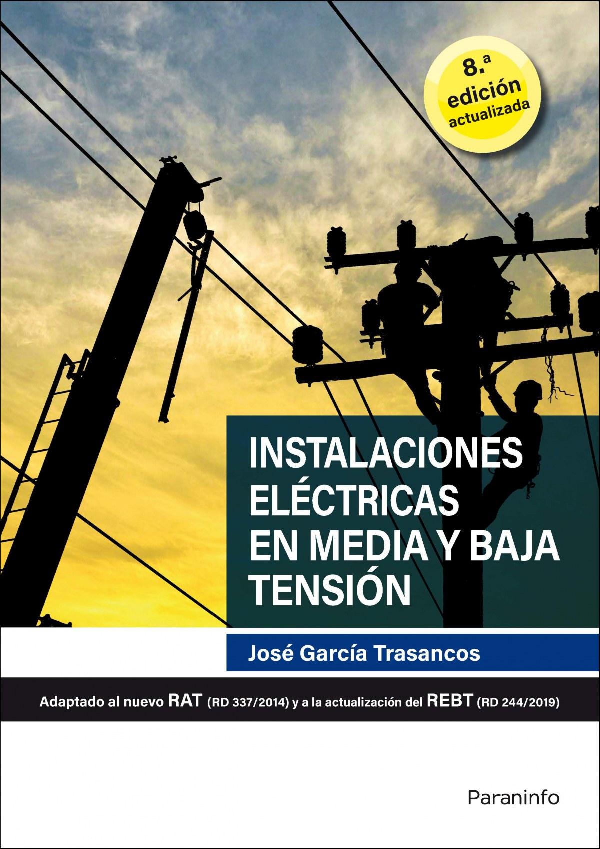 Instalaciones eléctricas en media y baja tensión 8.ª edición 2020