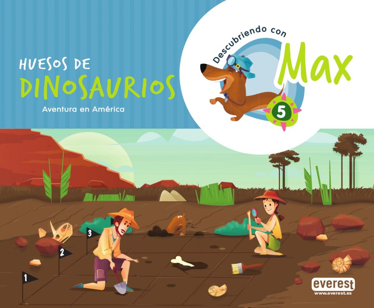Descubriendo con Max 5. Huesos de dinosaurios. Libro del alumno.
