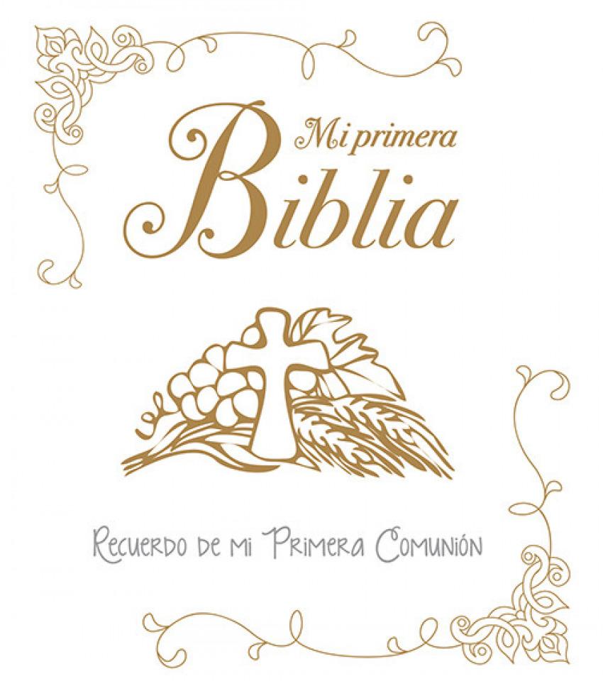Mi primera Biblia: recuerdo de mi primera comunión 9788428549639