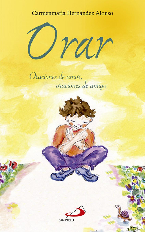 ORAR. ORACIONES DE AMOR