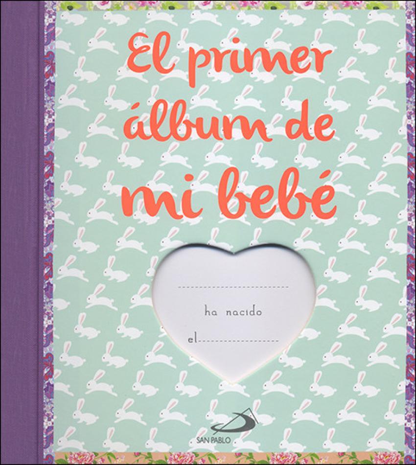 EL PRIMER -LBUM DE MI BEBÉ 9788428553704