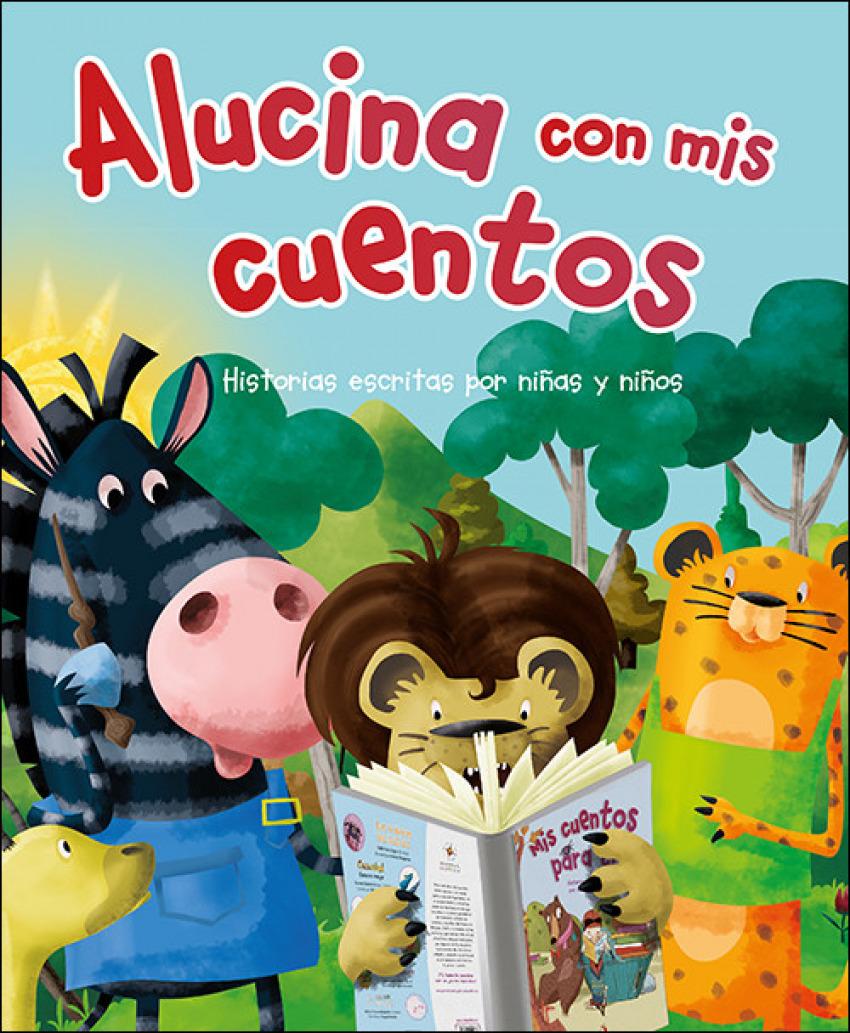 ALUCINA CON MIS CUENTOS 9788428557443