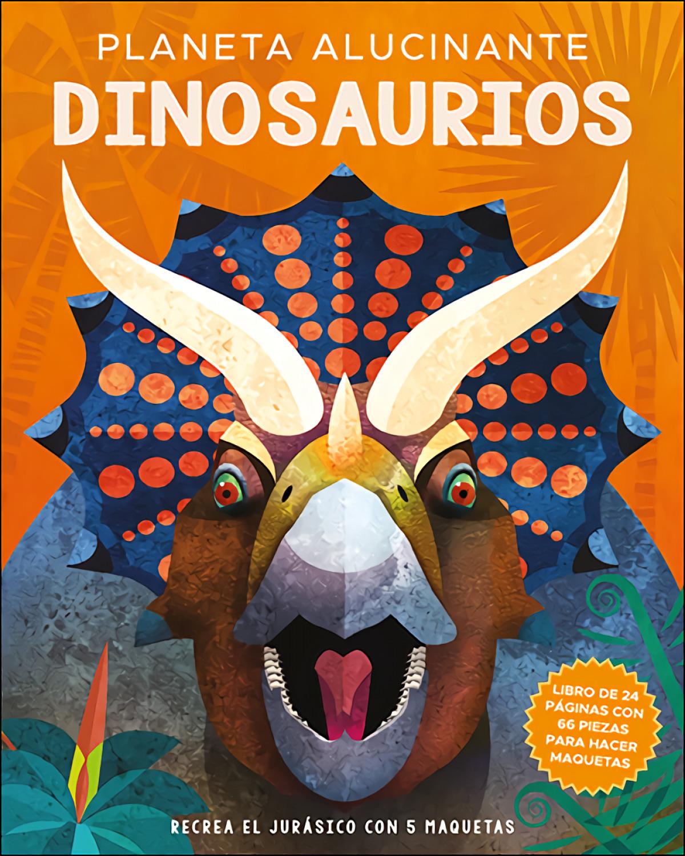 Planeta alucinante. Dinosaurios