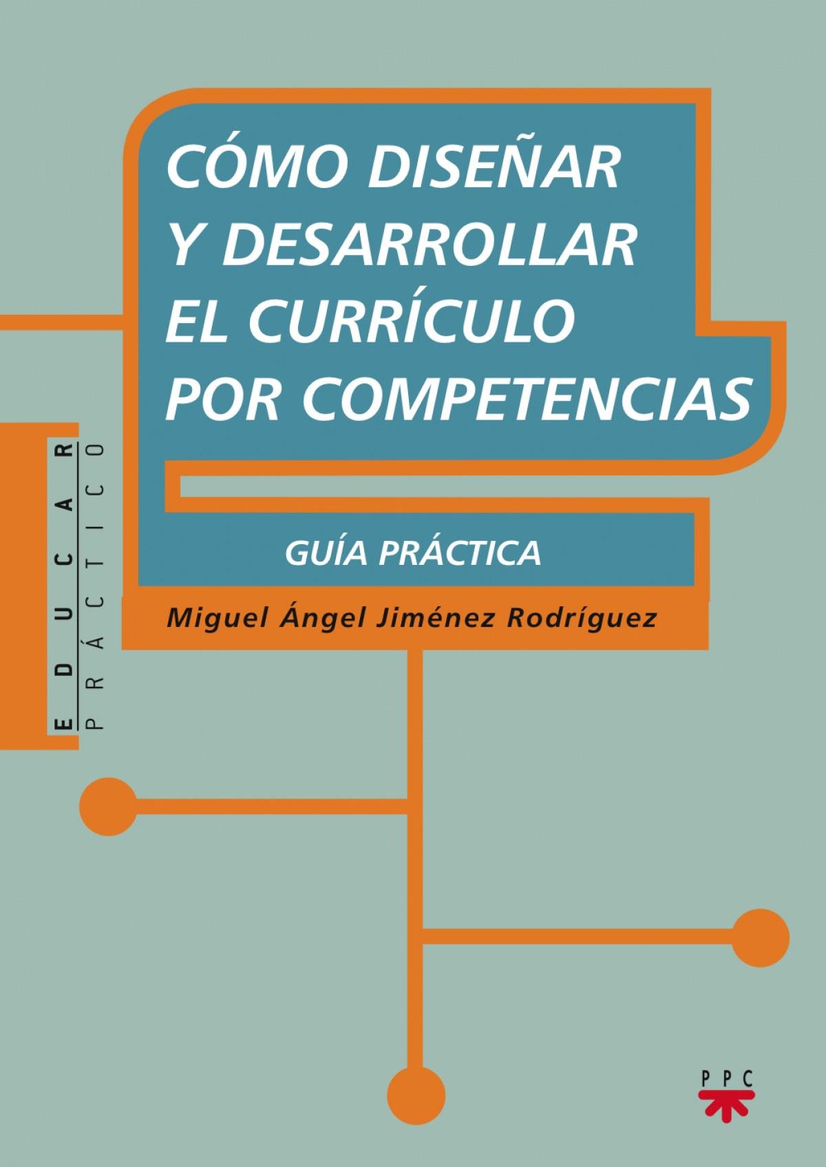 Cómo diseñar y desarrollar el currículo por competencias