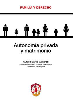 Autonomia privada y matrimonio