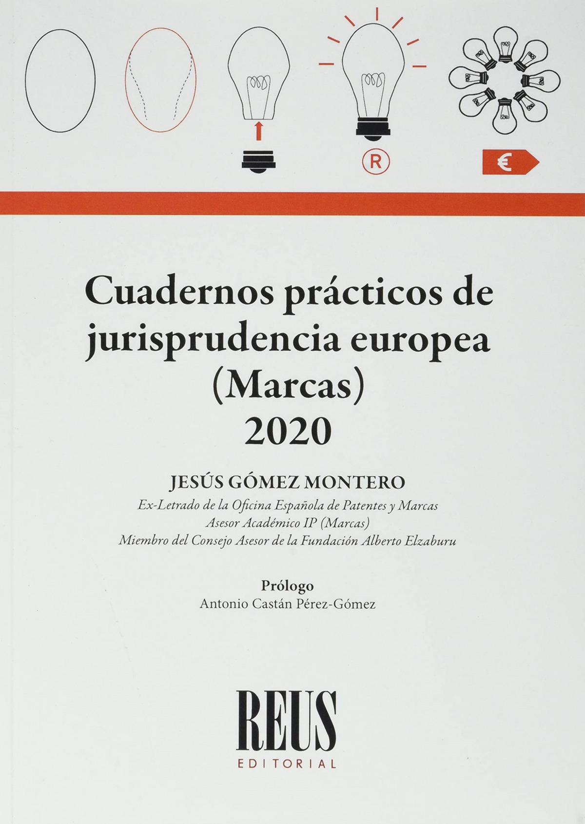 Cuadernos prácticos de jurisprudencia europea (Marcas) 2020
