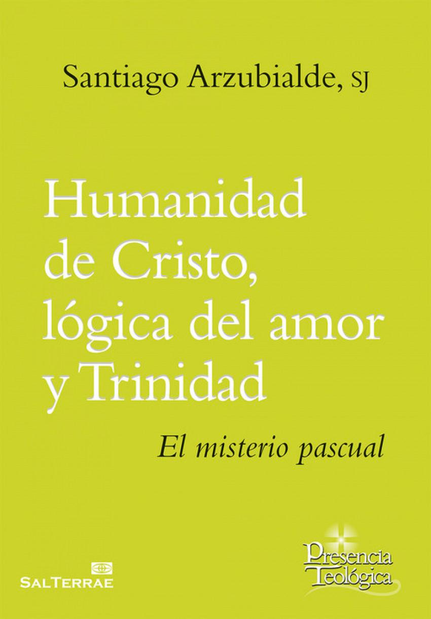 Humanidad de Cristo, lógica del amor y Trinidad