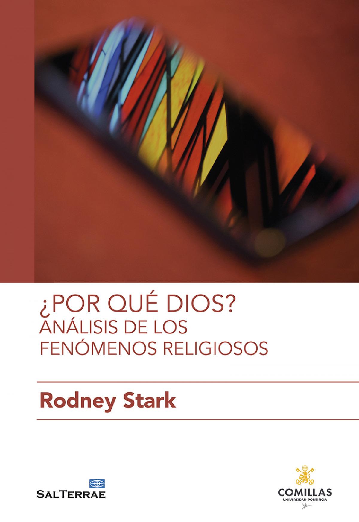 ¿Por qué Dios? Análisis de los fenómenos religiosos