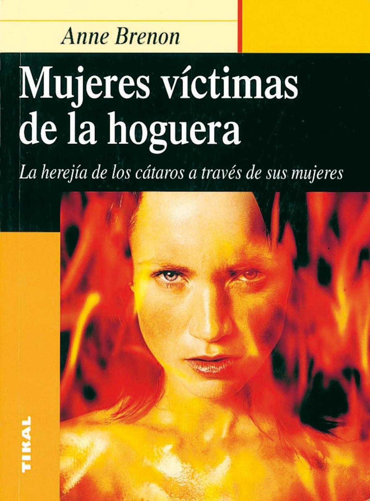 Mujeres víctimas de la hoguera 9788430534944