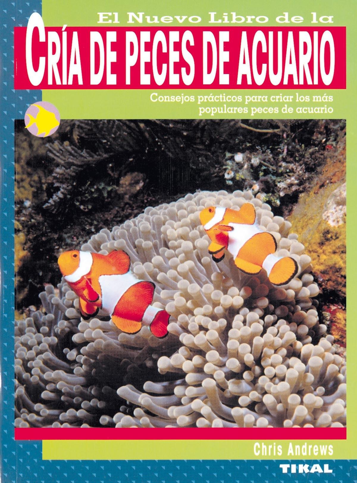 El nuevo libro de la cría de peces de acuario 9788430553976
