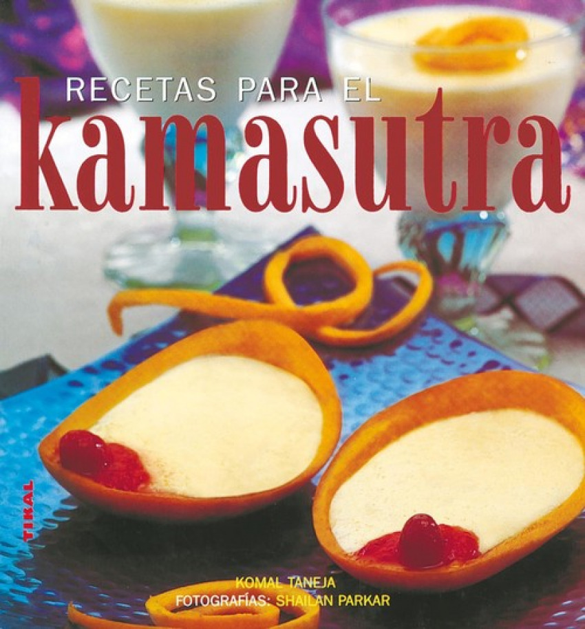 Recetas para el kamasutra 9788430559619