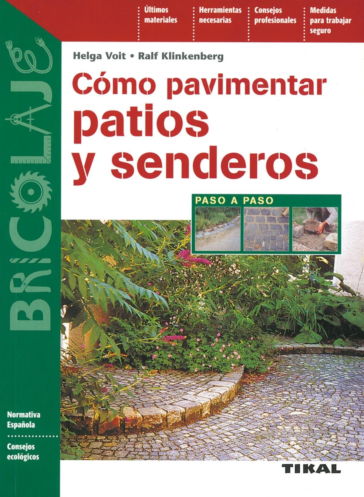 Cómo pavimentar patios y senderos 9788430599530