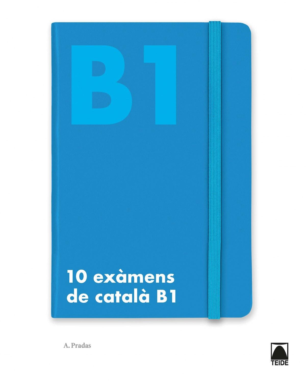 10 exàmens de català B1