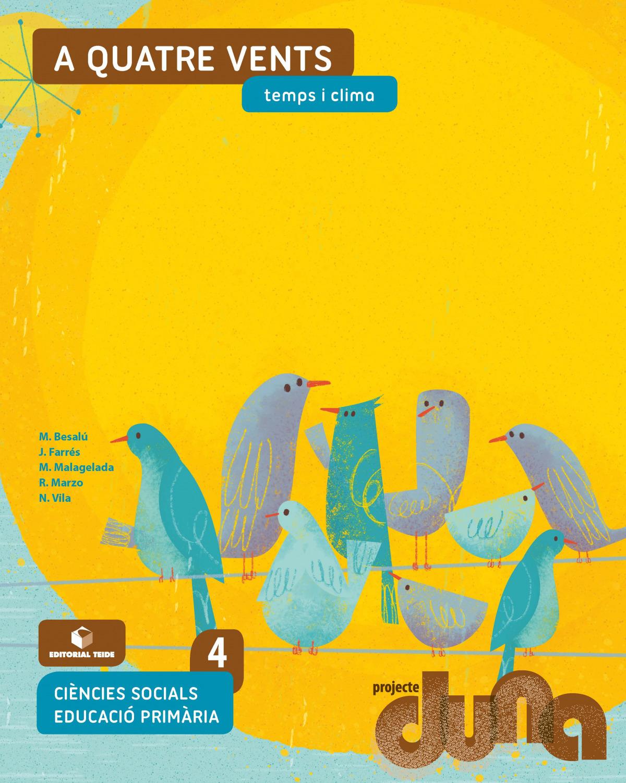 Ciències socials 4 EPO - A quatre vents. Temps i clima (DUNA)