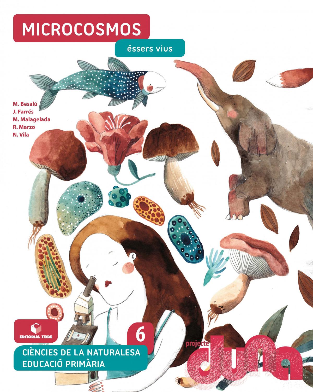 Ciències naturals 6 EPO - Microcosmos. Éssers vius (DUNA)