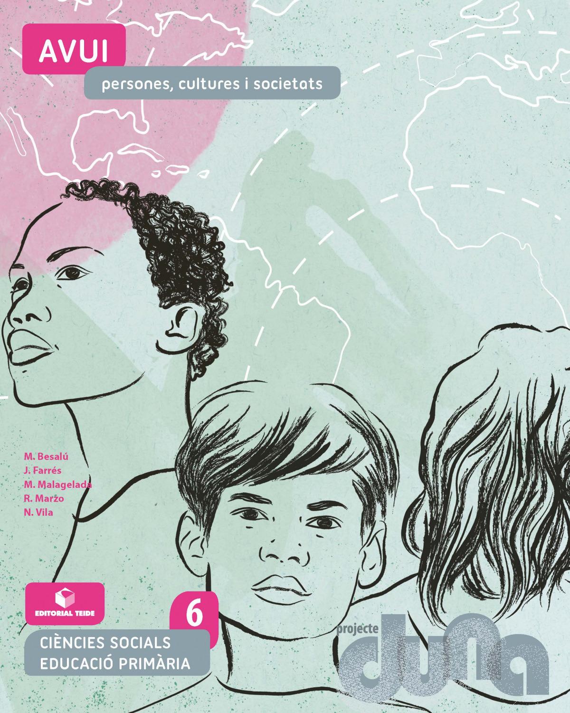 Ciències socials 6 EPO - Avui. Persones, cultures i societats (DUNA)
