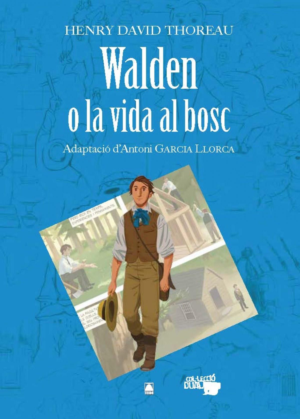 Walden o la vida al bosc - Henry David Thoreau. Col·lecció Dual