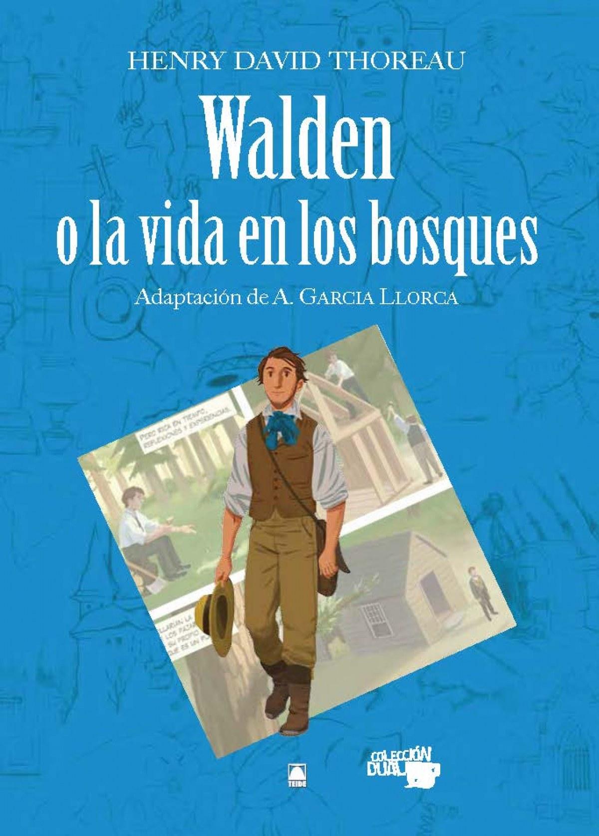Walden o la vida en los bosques - Henry David Thoreau. Colección Dual
