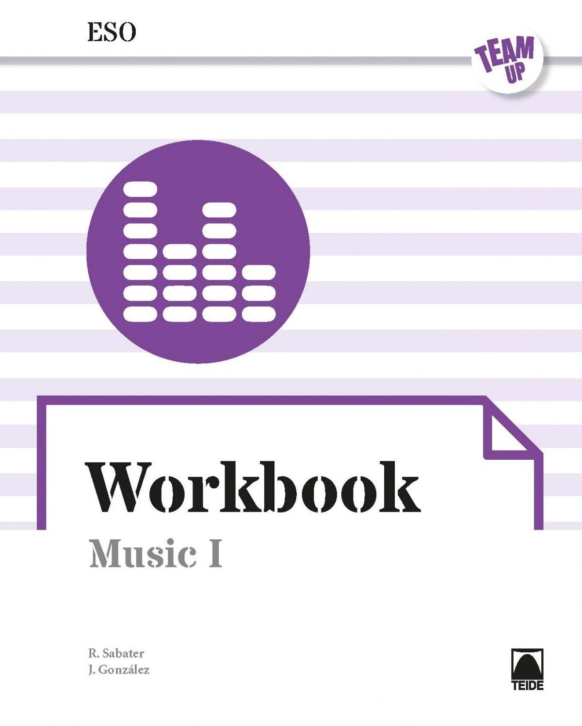 Team UP. Workbook Music I ESO (ENGLISH)