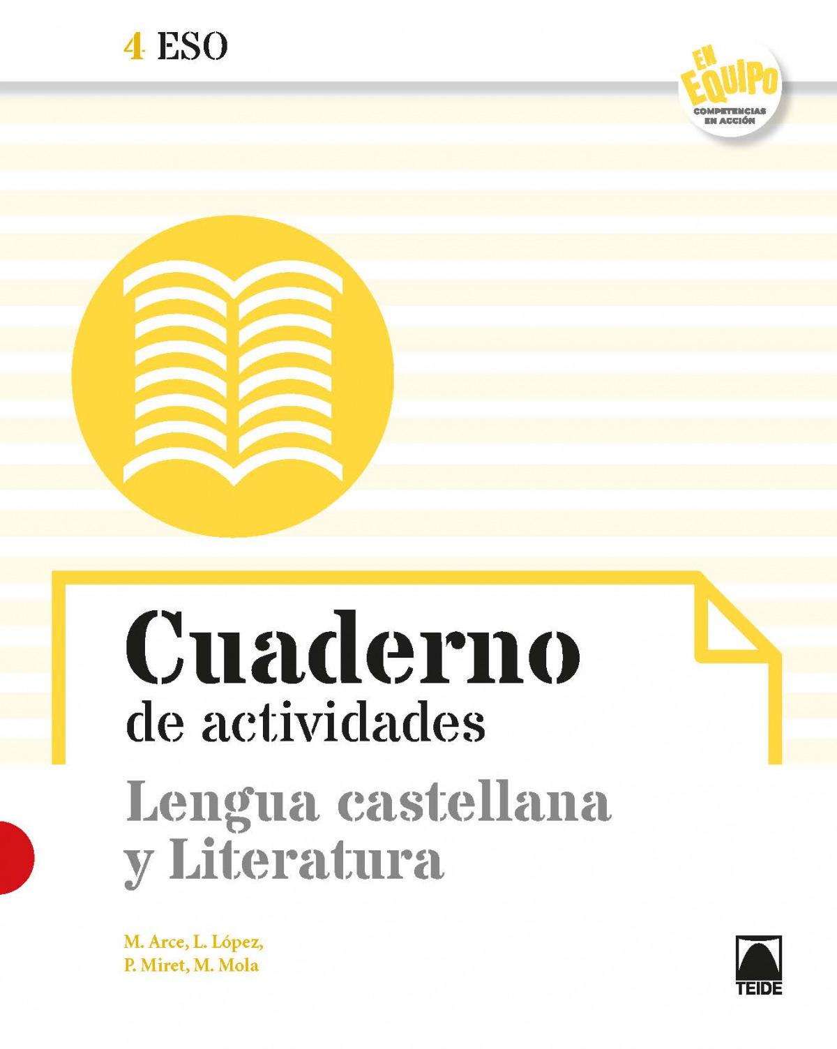 Cuaderno de actividades. Lengua castellana y Literatura 4 ESO - En equipo