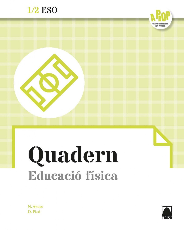 QUADERN EDUCACIÓ FISICA I. A PROP. CATALUNYA 2019