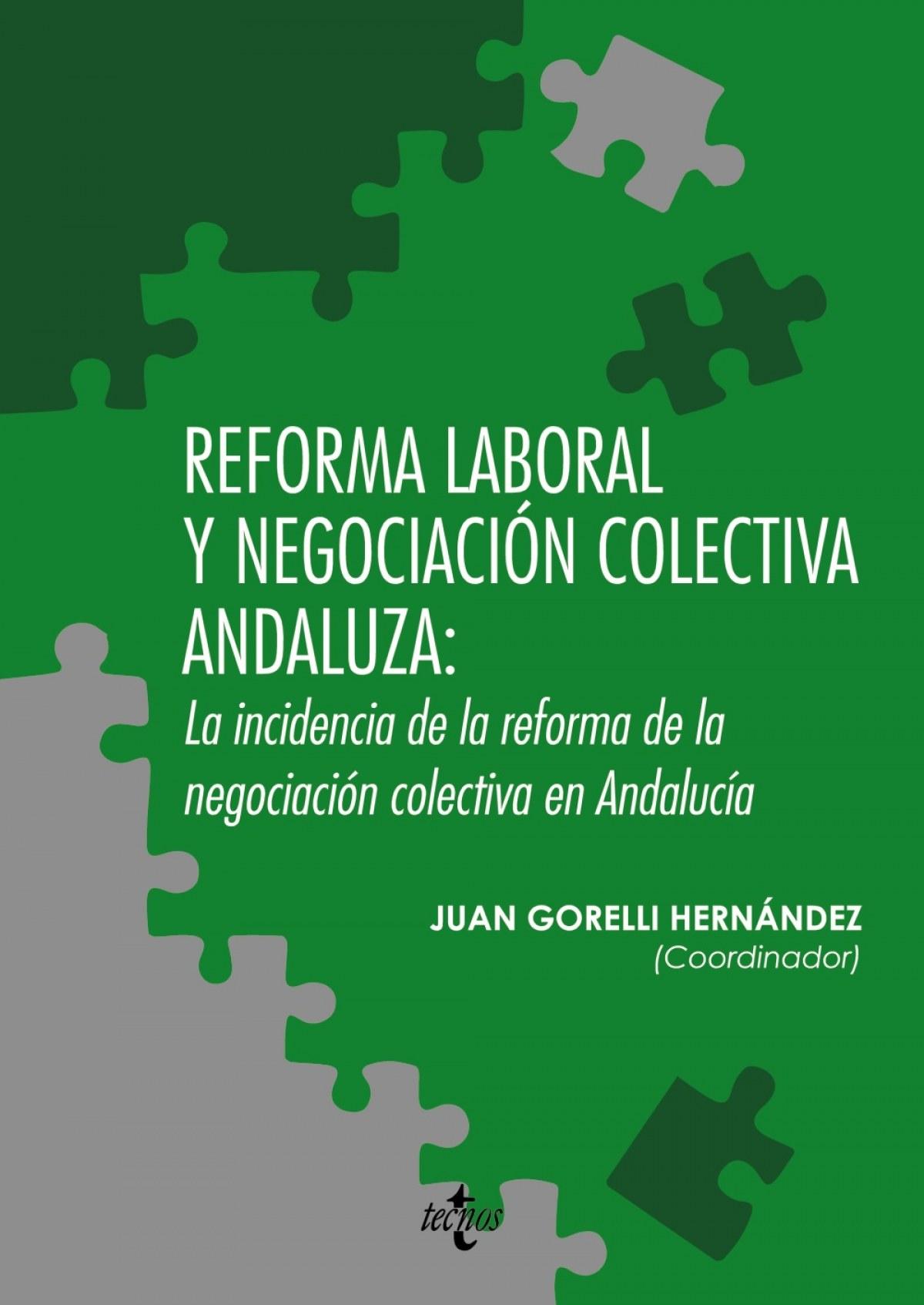 Reforma laboral y negociación colectiva Andaluza