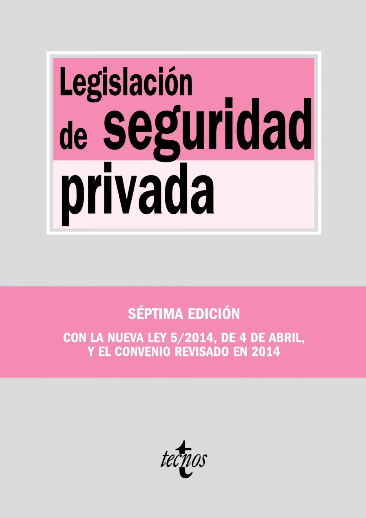 Legislación de la seguridad privada