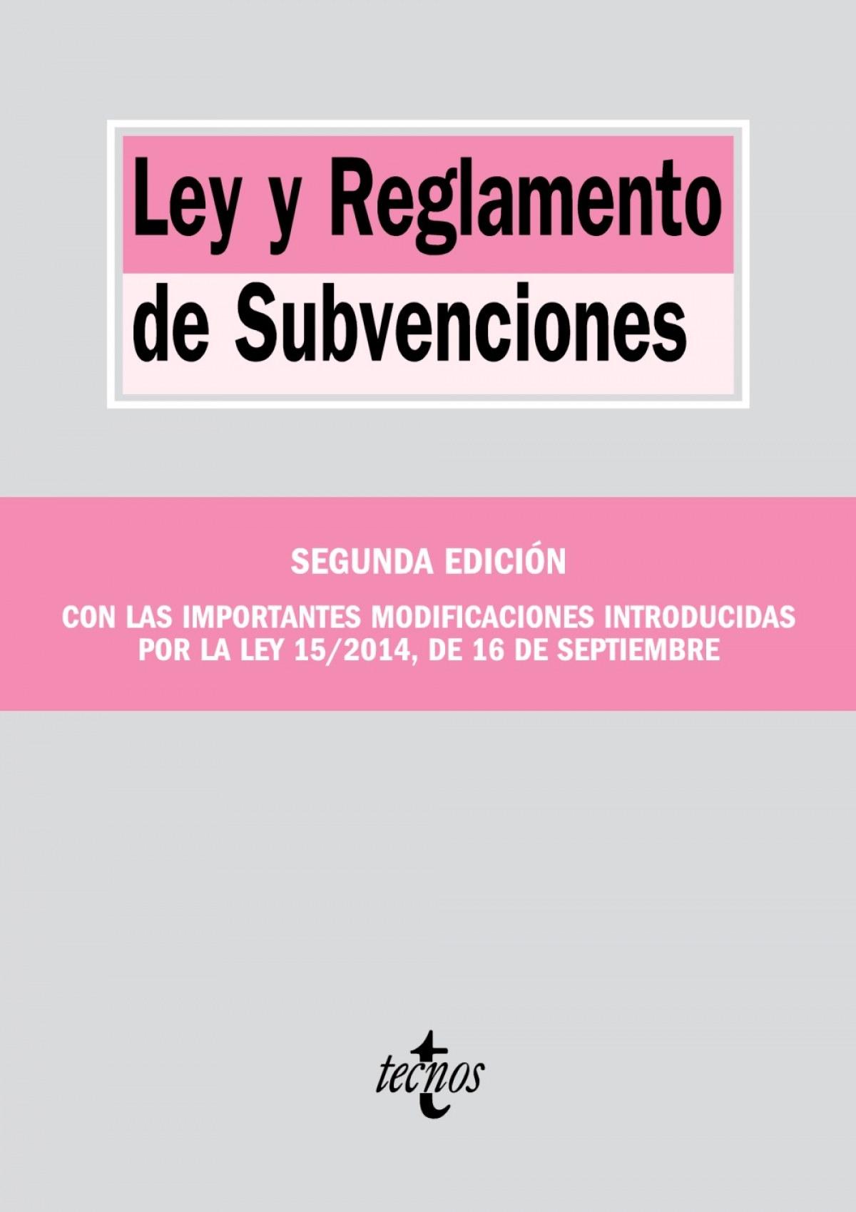 Ley y reglamento de subvenciones