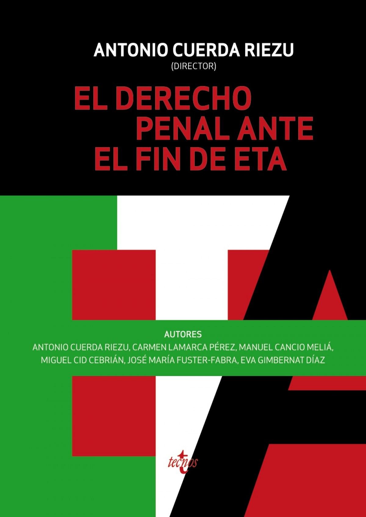 EL DERECHO PENAL ANTE EL FIN DE ETA 2016