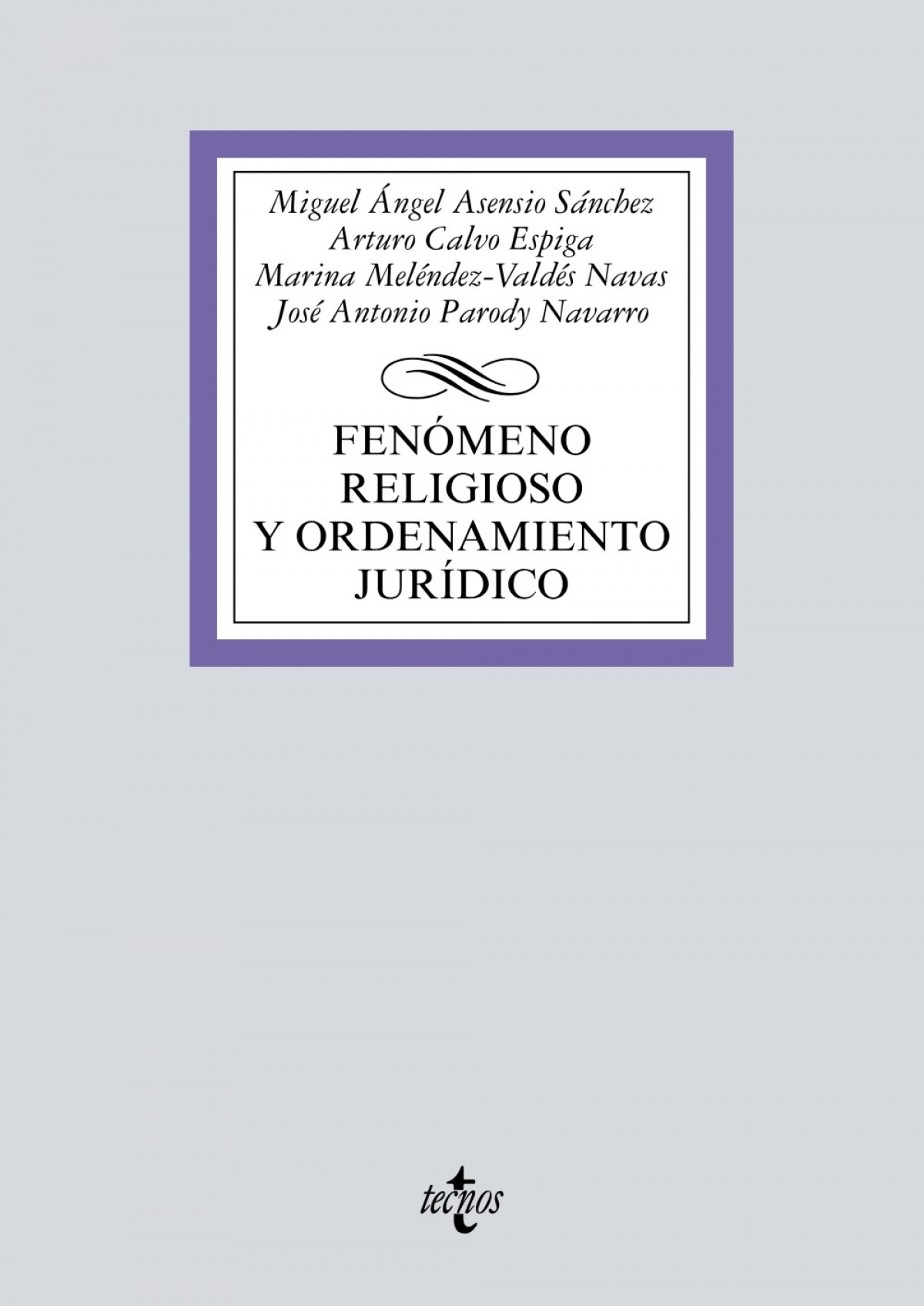 (2017).FENOMENO RELIGIOSO Y FUNDAMENTOS JURIDICOS