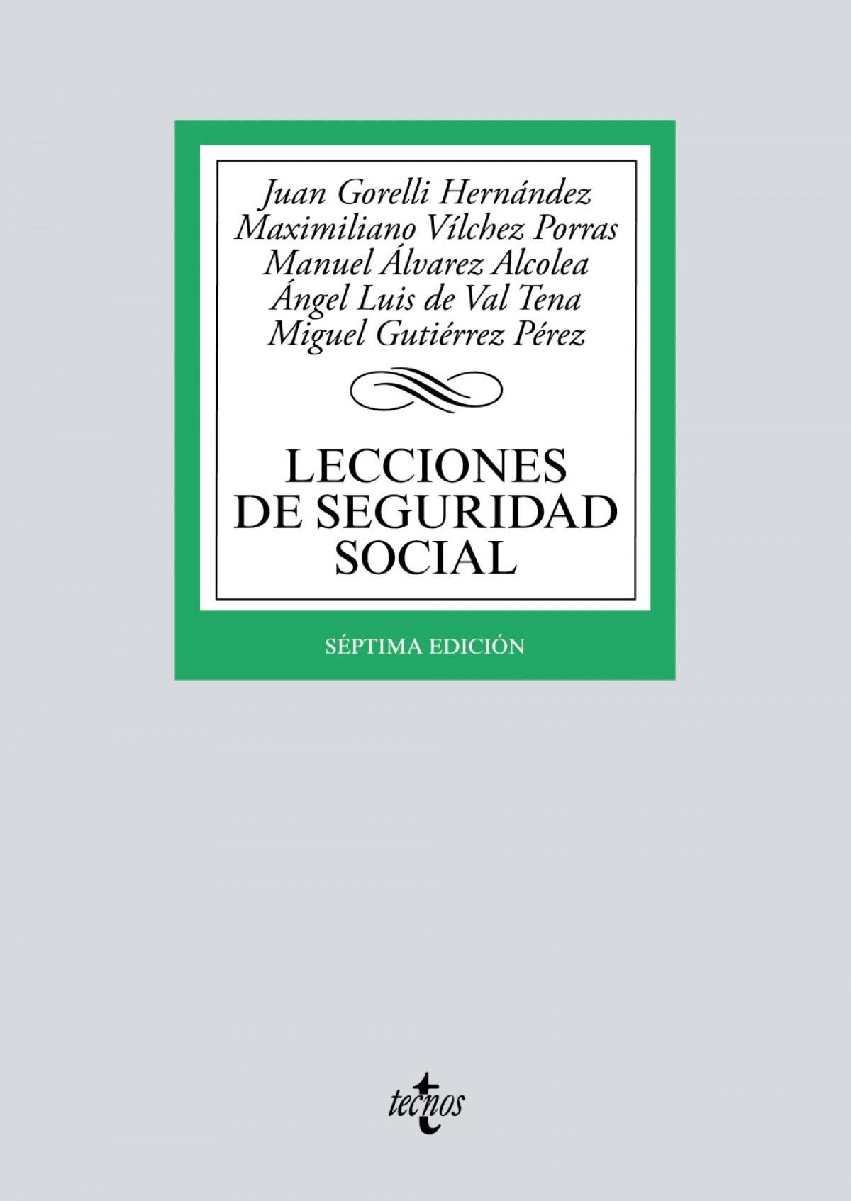(2017).LECCIONES DE SEGURIDAD SOCIAL.(BIBL.UNIVERSITARIA)