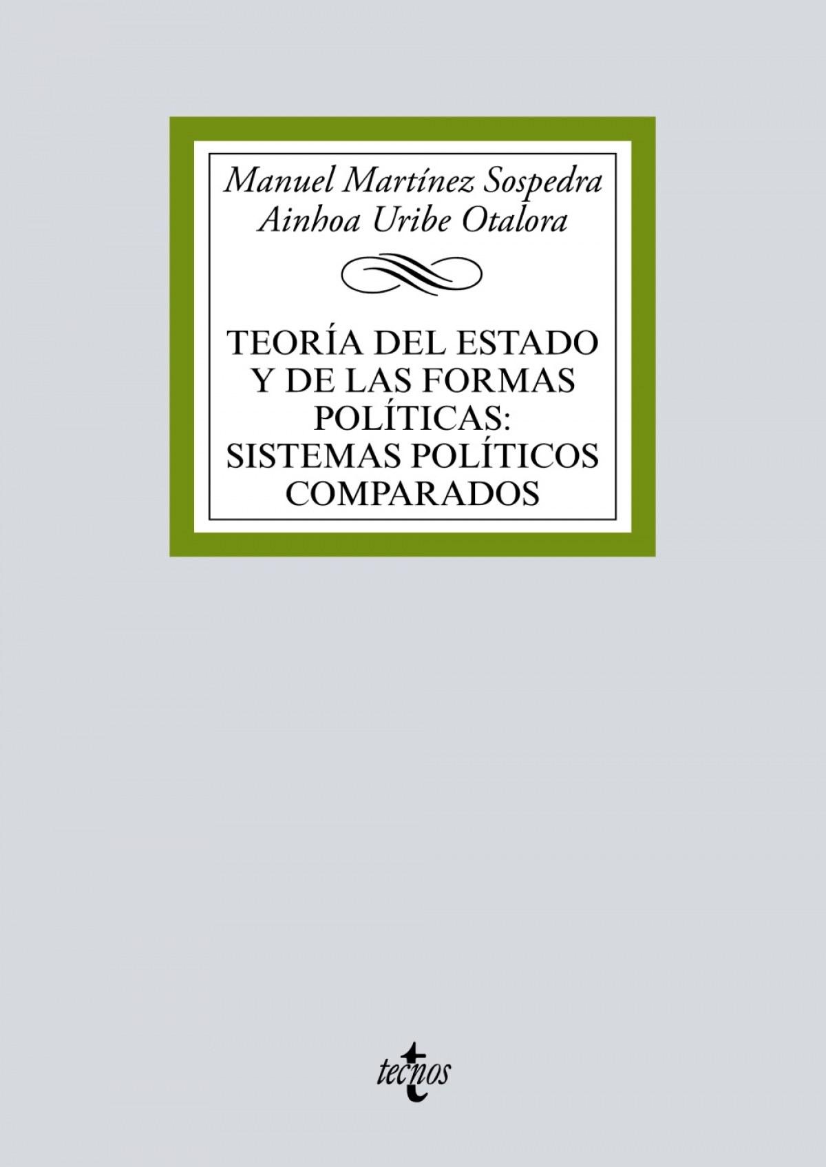 TEORÍA DEL ESTADO Y DE LAS FORMAS POLÍTICAS:SISTEMAS POLÍTICOS