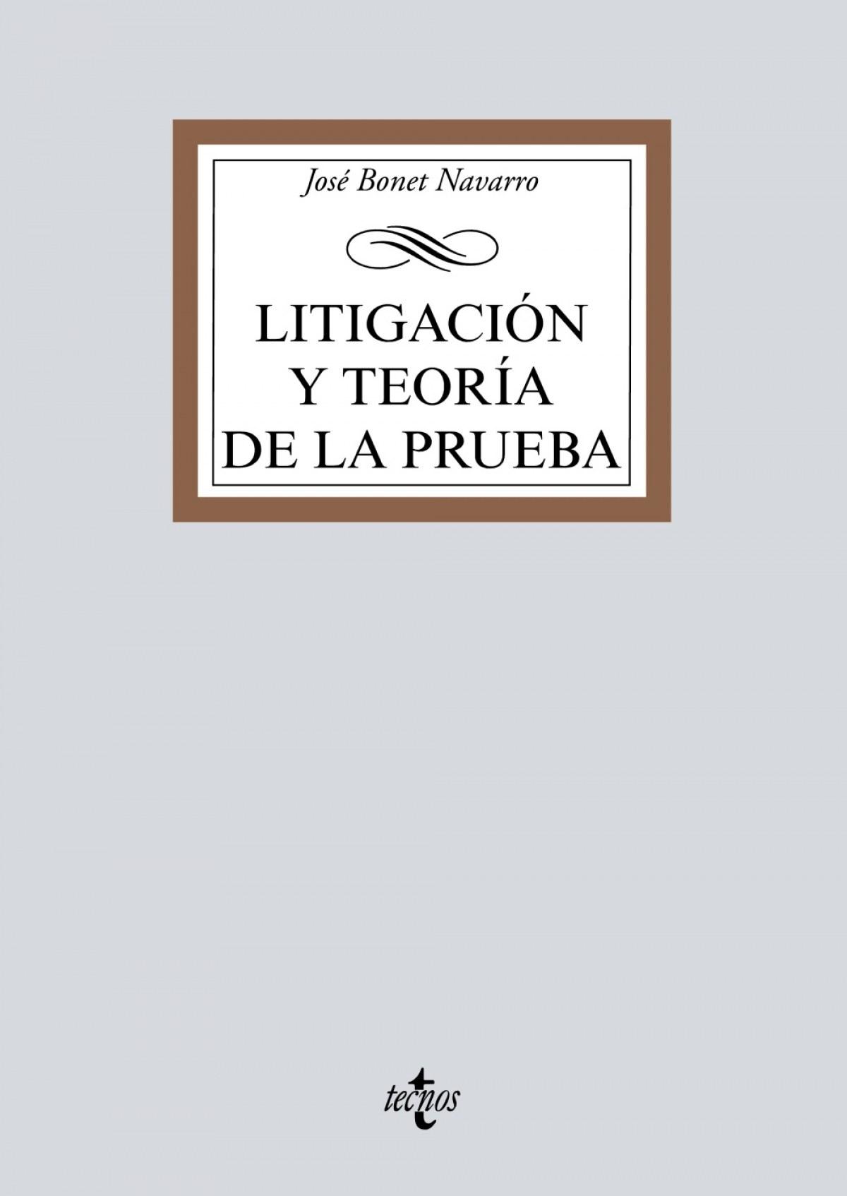 LITEGACIÓN Y TEORÍA DE LA PRUEBA