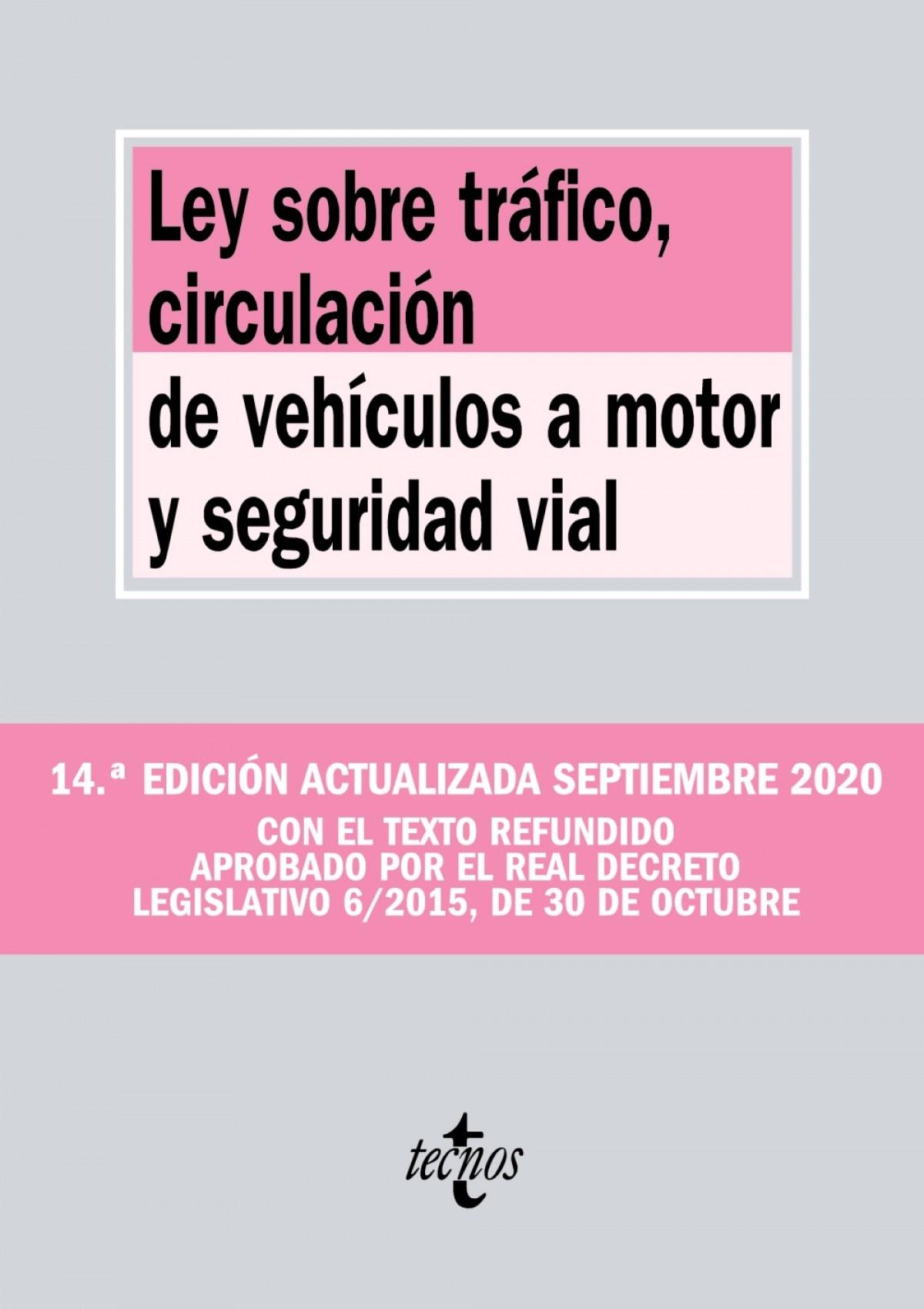 Ley sobre Tráfico, Circulación de Vehículos a Motor y Seguridad V