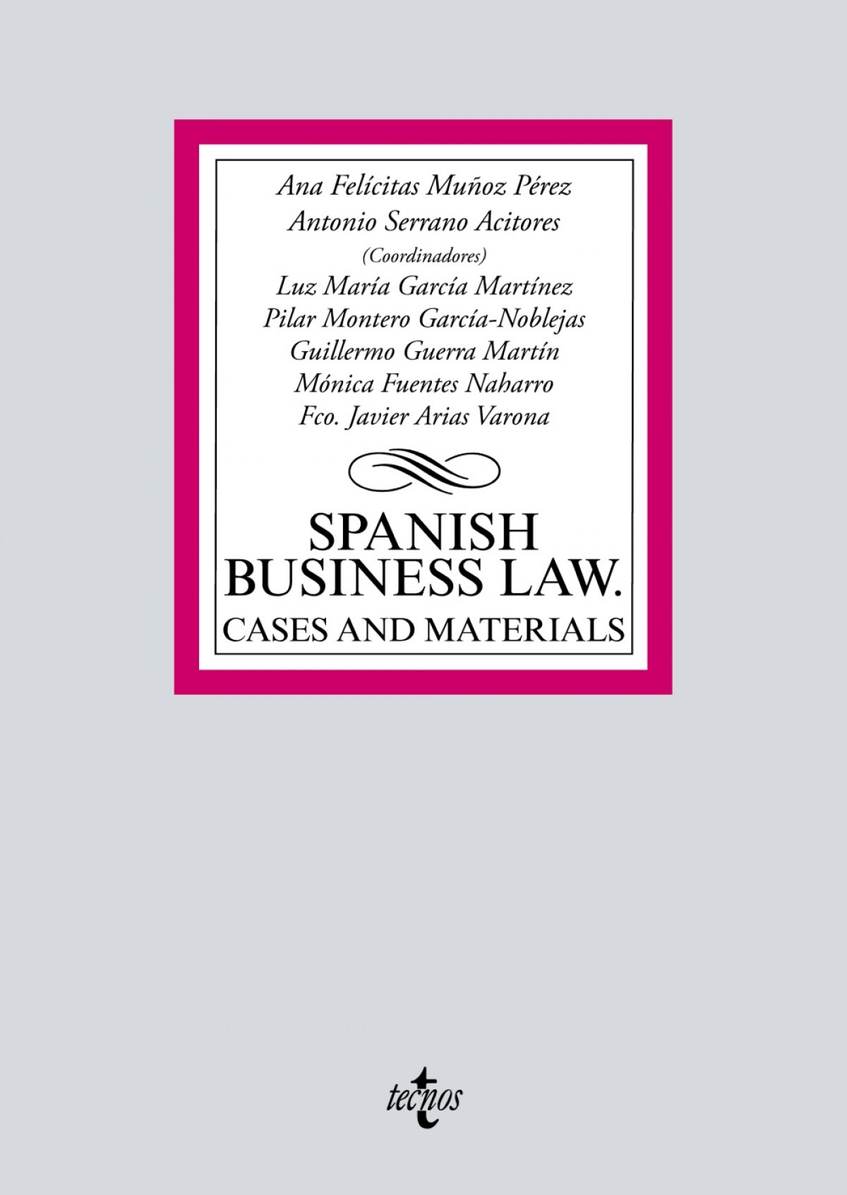 Spanish Business Law: cases and materials